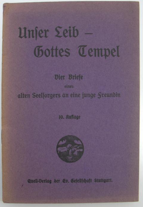 Seelsorge - ohne Autorenangabe   : Unser Leib Gottes Tempel zehnte Auflage : Vier Briefe