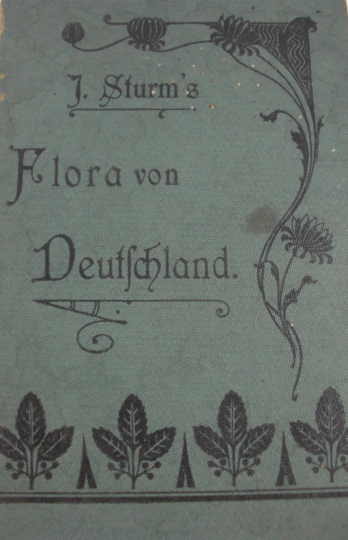 Religion - J., Sturms   : Flora von Deutschland in Abbildung der Natur zweite umgearbeitete Auflage