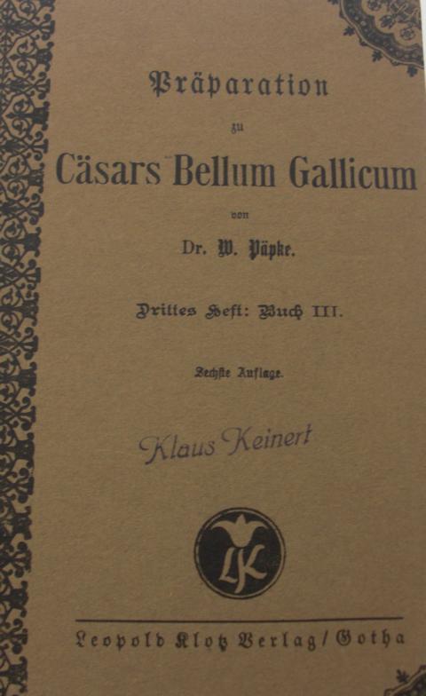 Theologie - Dr. Päpke, W.   : Präparation Cäsars Bellum Gallicum sechste Auflage