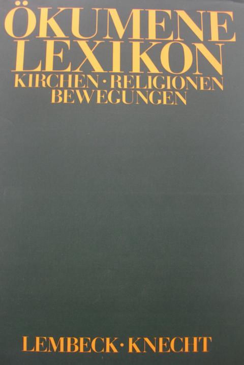 Theologie - Krüger, manfred und Werner Löser   : Ökumene Lexikon Kirchen - Religionen - Bewegungen keine Angaben zur Auflage