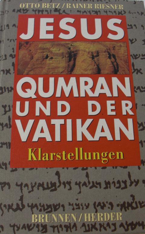 Jesus Qumran und der Vatikan. Klarstellungen Keine Angaben zur Auflage