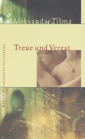 Treue und Verrat erste Auflage :