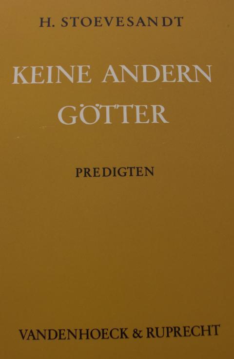 Keine Andern Götter Predigten 1973