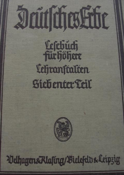 Deutsches Erbe Lesebuch in 9 Bänden für höhere Lehranstalten elfte Auflage