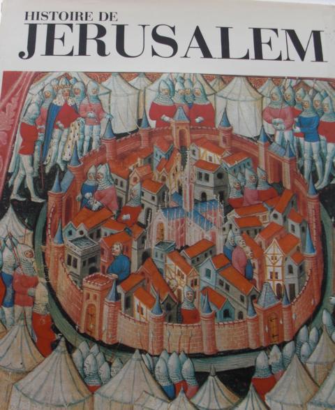 Histoire de Jerusalem d´Abraham a nos jours Keine Angaben zur Auflage