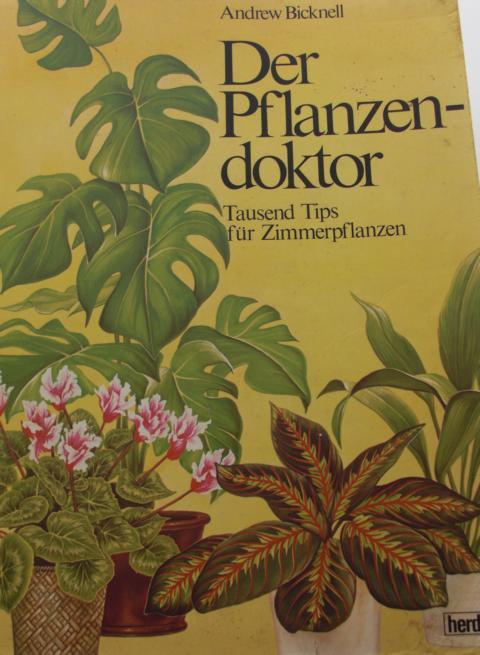 Der Pflanzendoktor Tausend Tips für Zimmerpflanzen zweite Auflage der Sonderausgabe