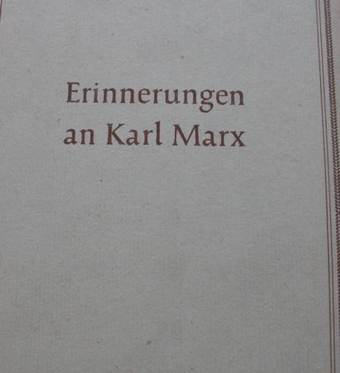 Erinnerungen an Karl Marx Mit 11 Zeichnungen zweite Auflage