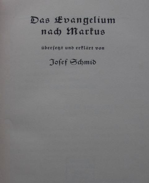 Theologie - Schmid, Josef   : Das Evangelium nach Markus Band 2