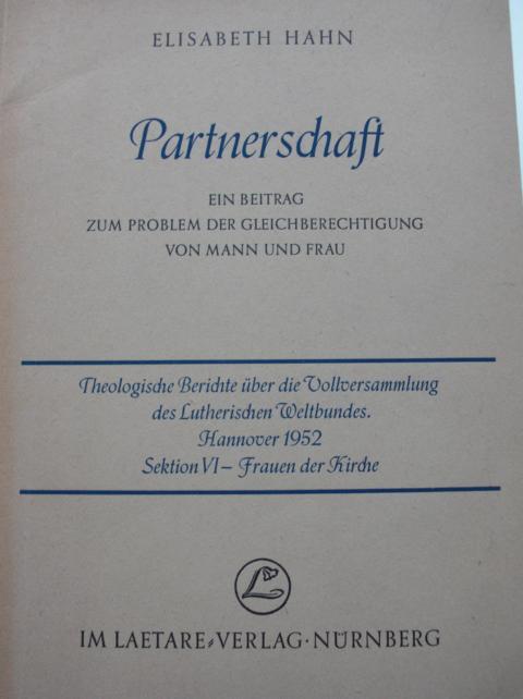 Partnerschaft Ein beitrag zum Problem der Gleichberechtigung von Mann und Frau Keine Angaben zur Auflage