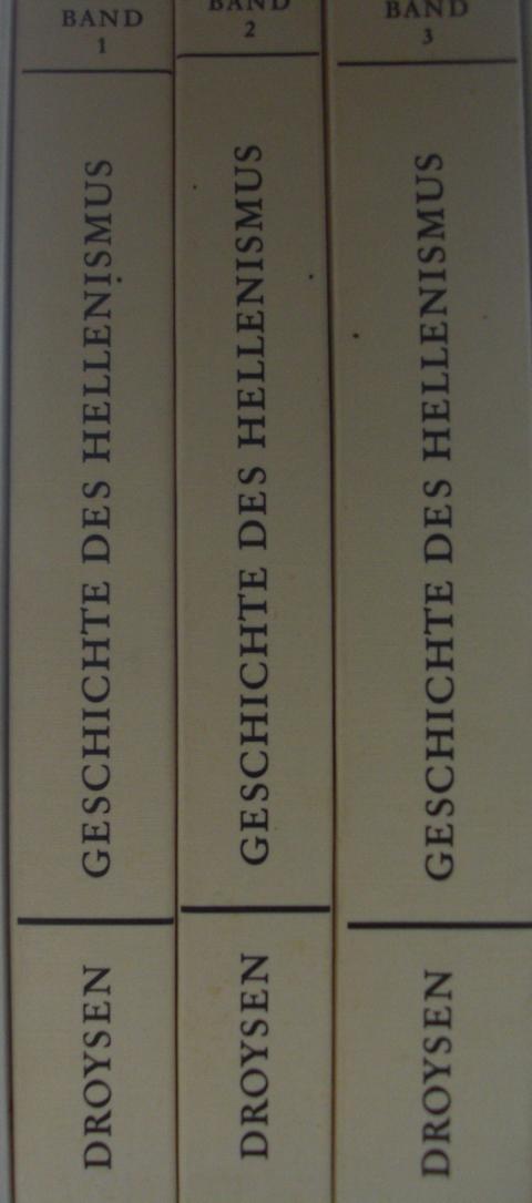 Geschichte des Hellenismus Johann Gustav Droysen Keine Angaben zur Auflage