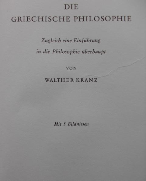 Die Griechische Philosophie Zugleich eine Einführung in die Philosophie überhaupt. Keine Angaben zur Auflage