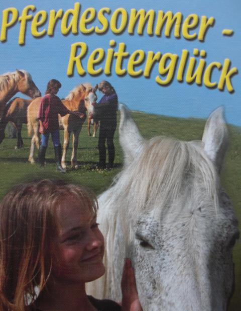 Pferdesommer - Reiterglück. Teil I : Harriet Buchheit Pferdesommer in Schweden.