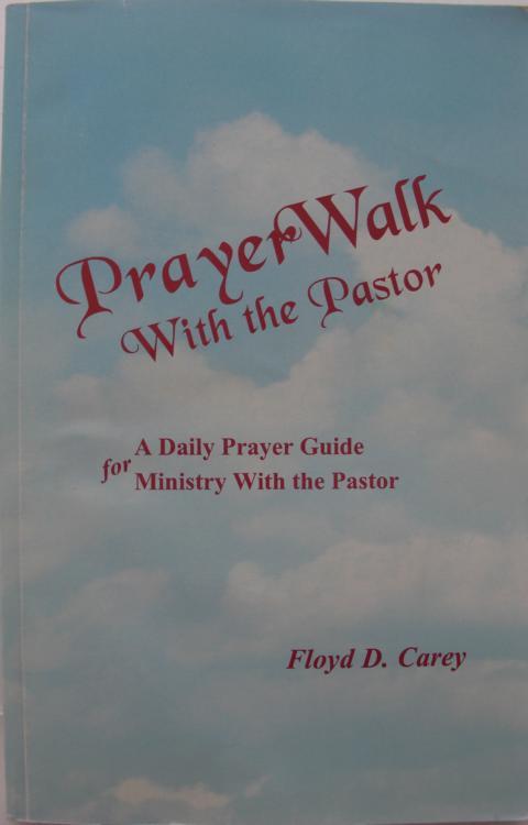 Prayer Walk white the Pastor : a daily prayer guide für ministry with the pastor : erste Auflage :