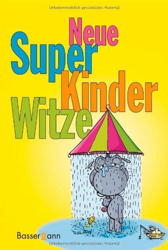 Ferber, Marlies   : Neue Super Kinderwitze