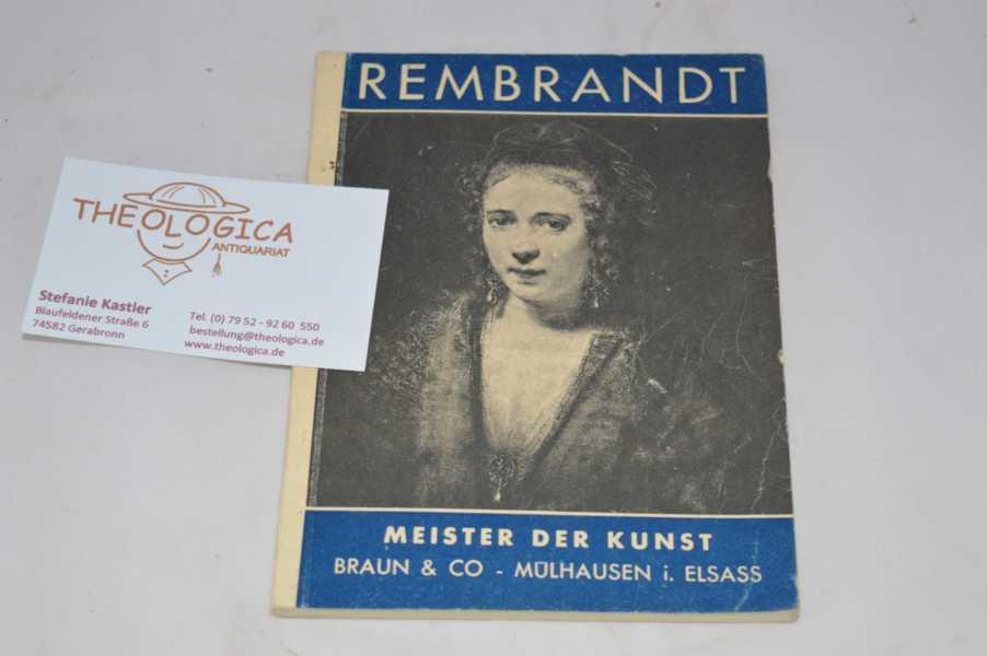 Rembrandt van Rijn, 1606 - 1669. Meister der Kunst. 3sprachig: deutsch, italienisch, französisch.