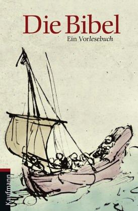 Hoffmann, Friedrich (Verfasser)   : Die Bibel : ein Vorlesebuch. nacherzählt von Friedrich Hoffmann. Ausgew. von Walter Wiese 1. Auflage