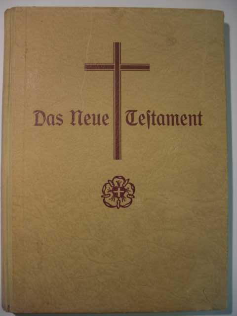 Das Neue Testament nach der deutschen Übersetzung D. Martin Luthers : neuer vom Deutschen Evangelischen Kirchenausschuss genehmigter Text : erste Auflage :