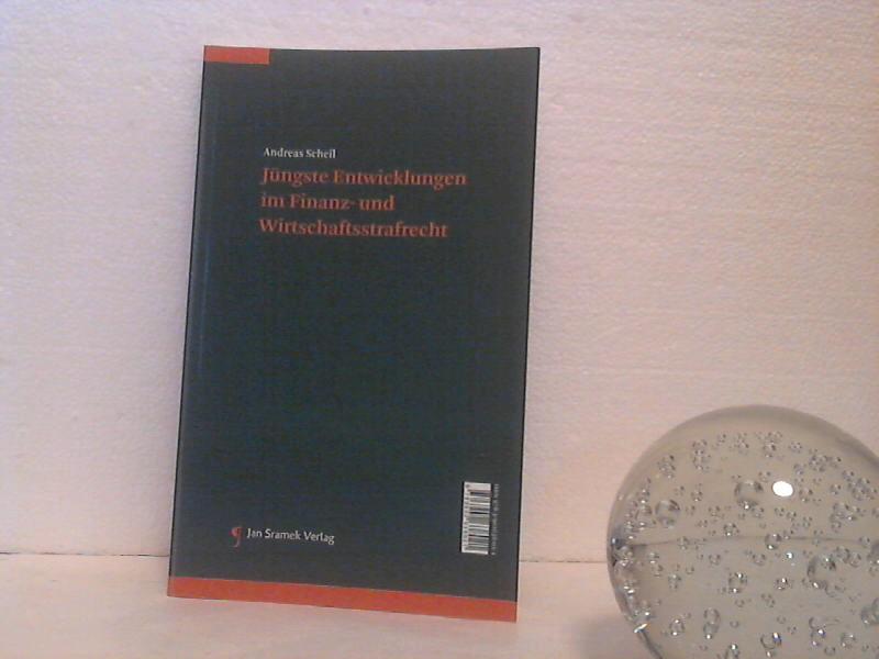 """Anna Gamper: Aktuelle Herausforderungen an ein """"bewegliches System"""" der österreichischen Bundesverfassung. [und:] Andreas Scheil: Jüngste Entwicklungen im Finanz- und Wirtschaftsstrafrecht. [Wendebuch]."""