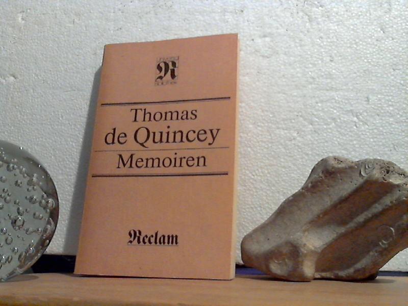 Memoiren. -  [aus d. Engl.]. Thomas de Quincey. [Übers. von Peter Meier. Hrsg. von Wolfgang Wicht] / (=Reclams Universal-Bibliothek [Ost] Bd. 1248). 1. Aufl. - De Quincey, Thomas;