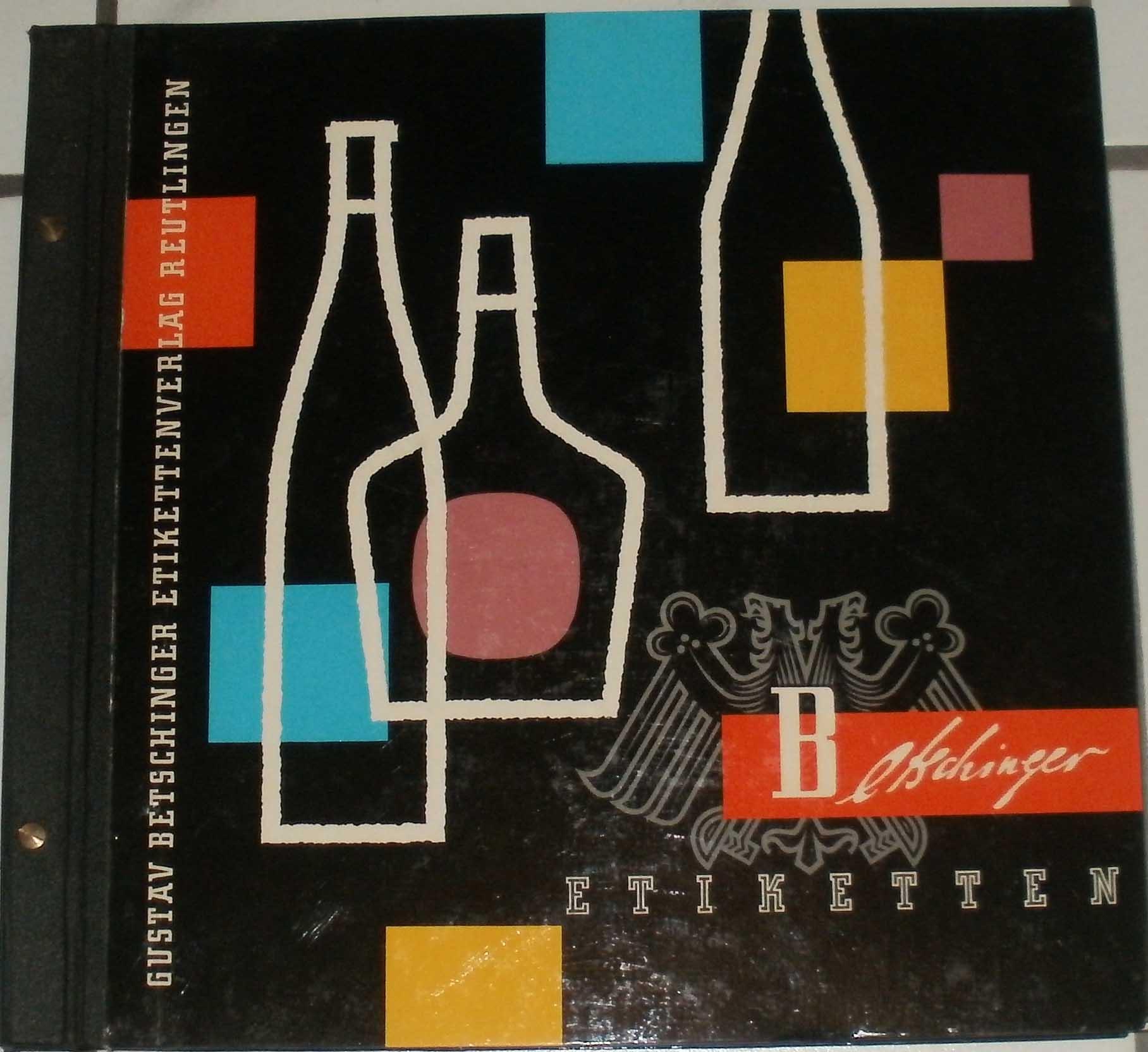 Etiketten für Weine, Spirituosen, Fruchtsäfte. - Musterkatalog.