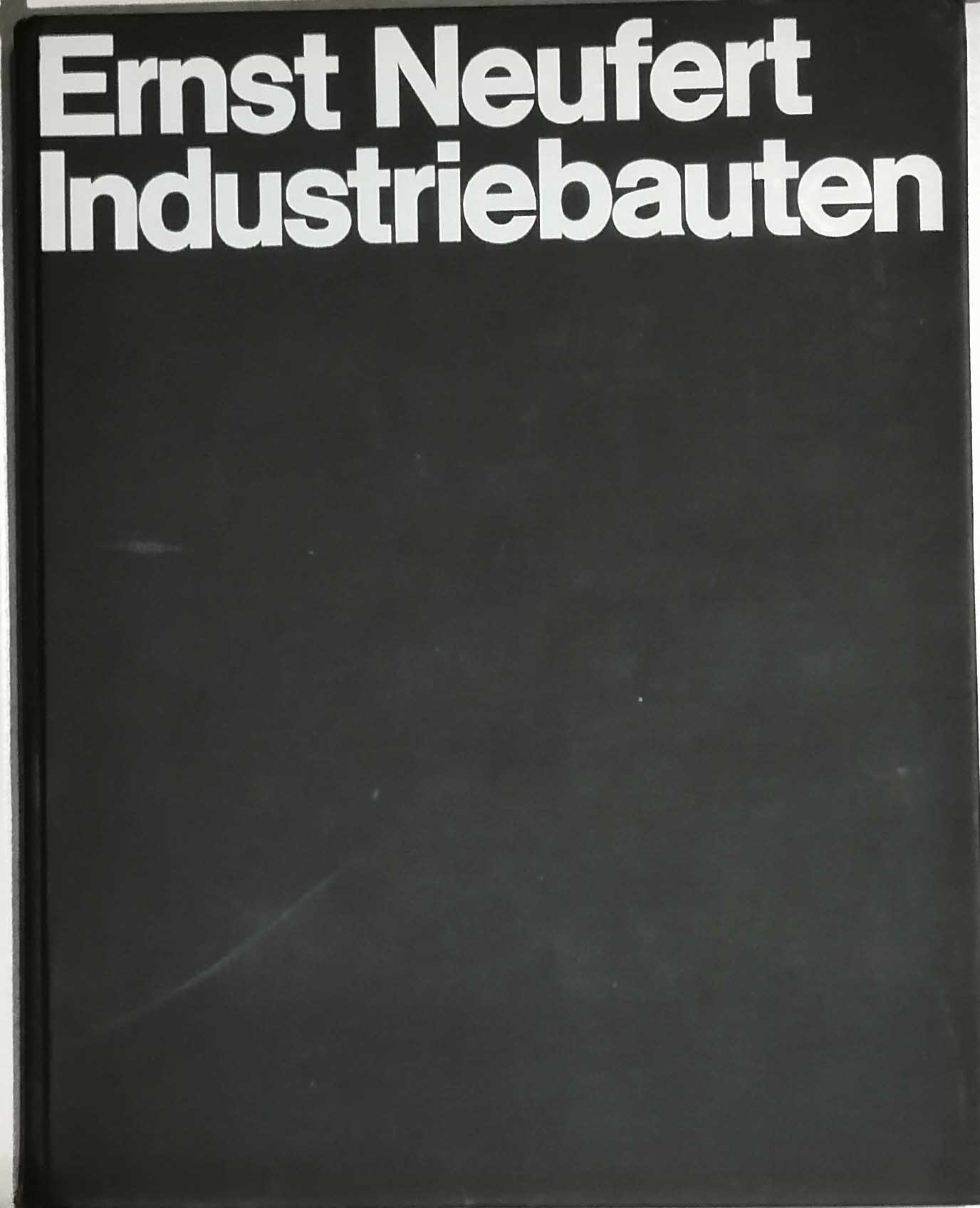 Industriebauten. Hrsg., bearb. u. dargest. von Joachim P. Heymann-Berg [u. a.]