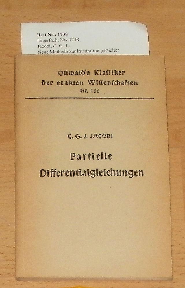 Neue Methode zur Integration partieller Differentialgleichungen erster Ordnung zwischen irgend einer Anzahl von Veränderlichen. - hrg. von G. Kowalewski. 1. Aufl.