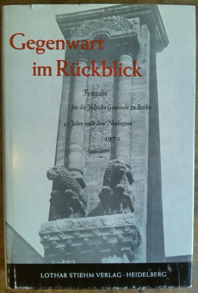 Strauss, Herbert A. und Kurt r. (Hrsg.) Grossmann: Gegenwart und Rückblick