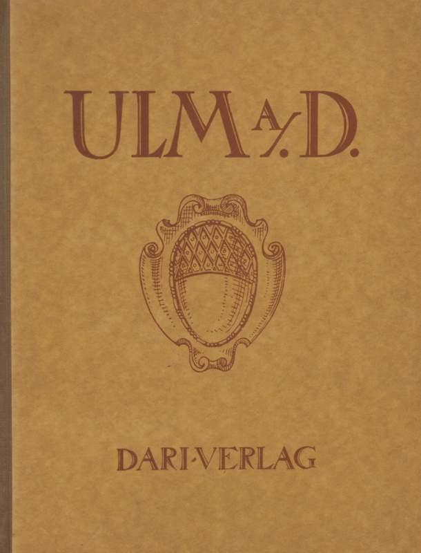 Deutschlands Städtebau - Ulm A. D. 2. Auflage