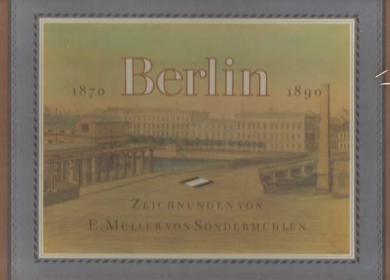 Berlin 1870 - 1890.