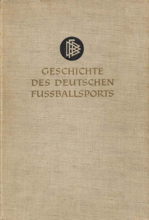 Geschichte des Deutschen Fussballsports - Band III