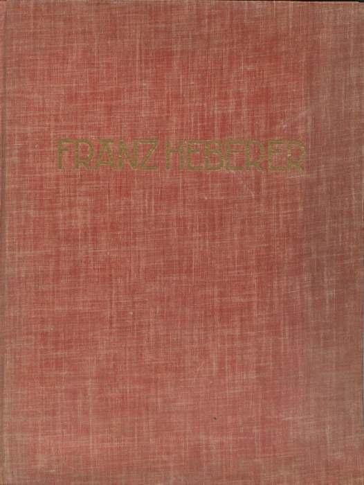Neue Werkkunst Franz Heberer