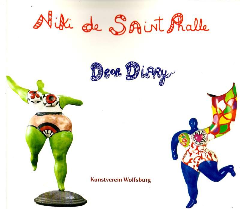 Niki de Saint Phalle - Dear Diary