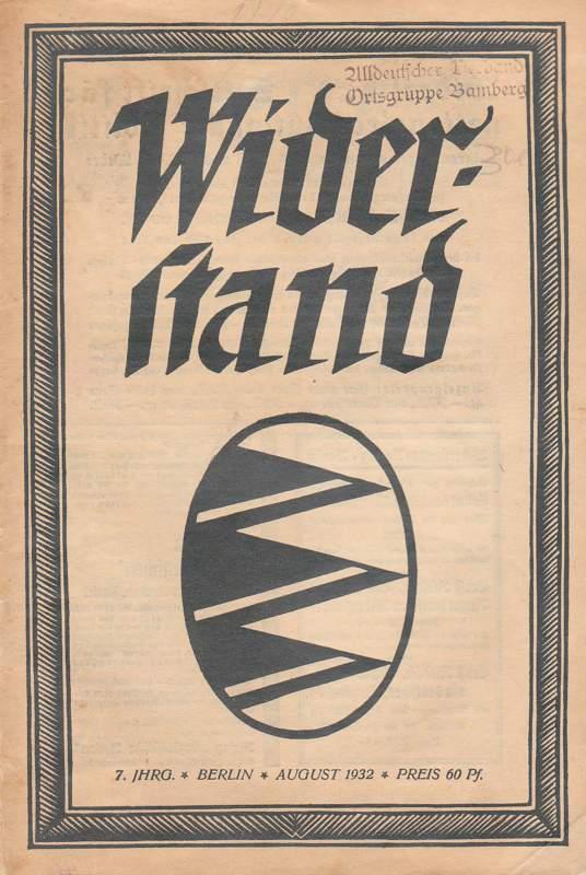 Widerstand. August 1932.