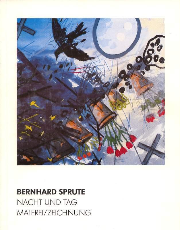 Bernhard Sprute Nacht und Tag - Malerei / Zeichnungen