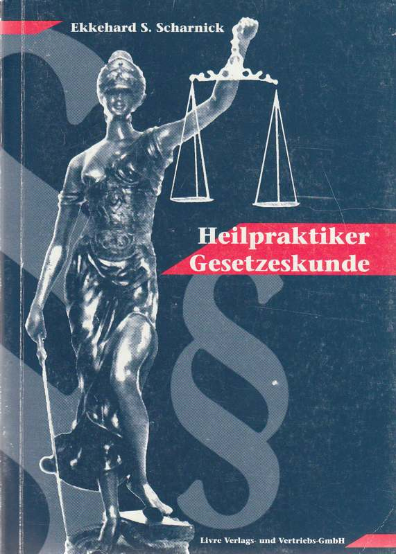 Heilpraktiker Gesetzeskunde 5. Auflage