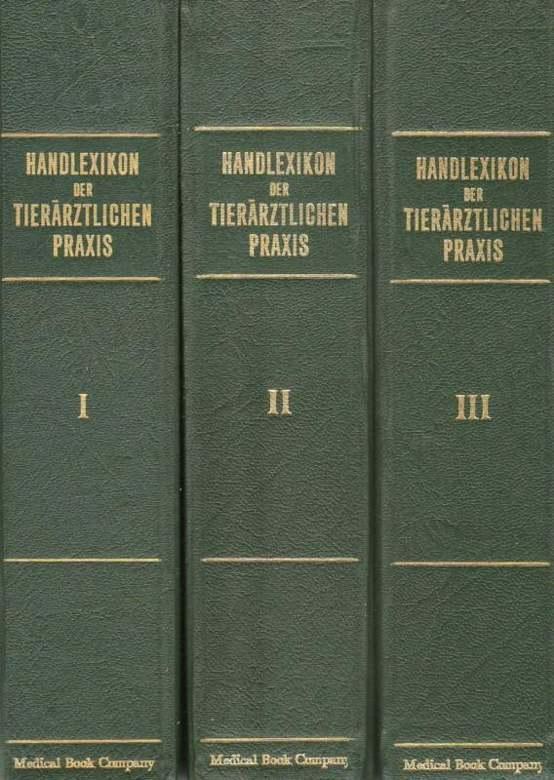 Handlexikon der tierärztlichen Praxis.