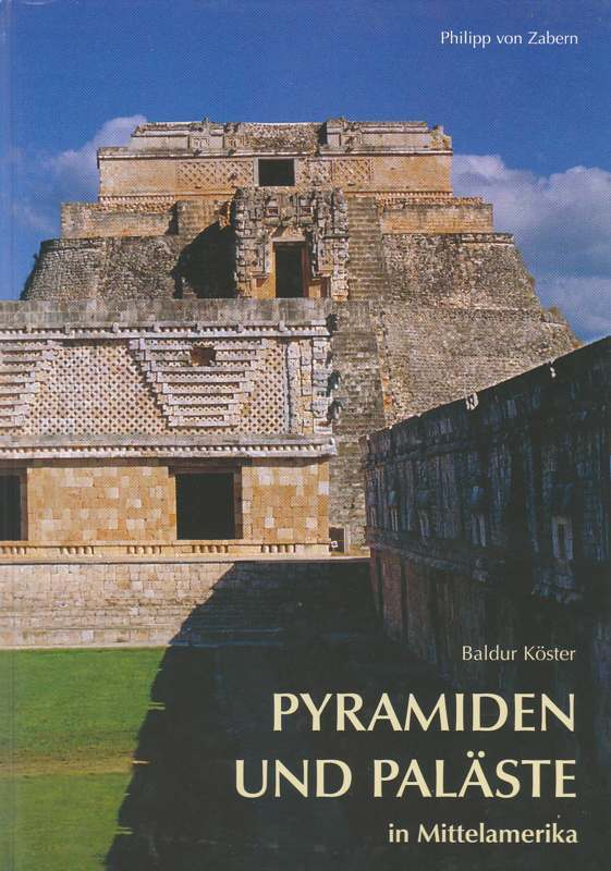 Pyramiden und Paläste in Mittelamerika