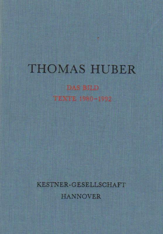 Das Bild Texte 1980 - 1992