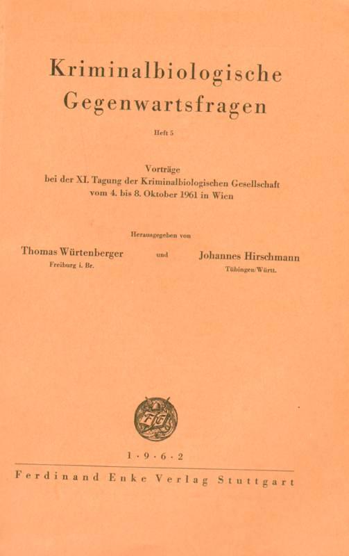 Kriminalbiologische Gegenwartsfragen  - Heft 5
