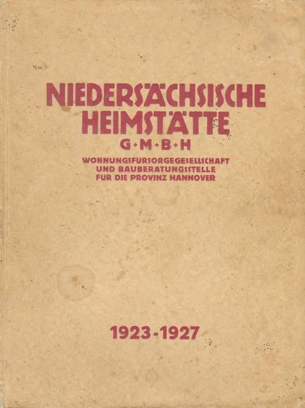 Fünf Jahre Heimstättenarbeit in der Provinz Hannover.