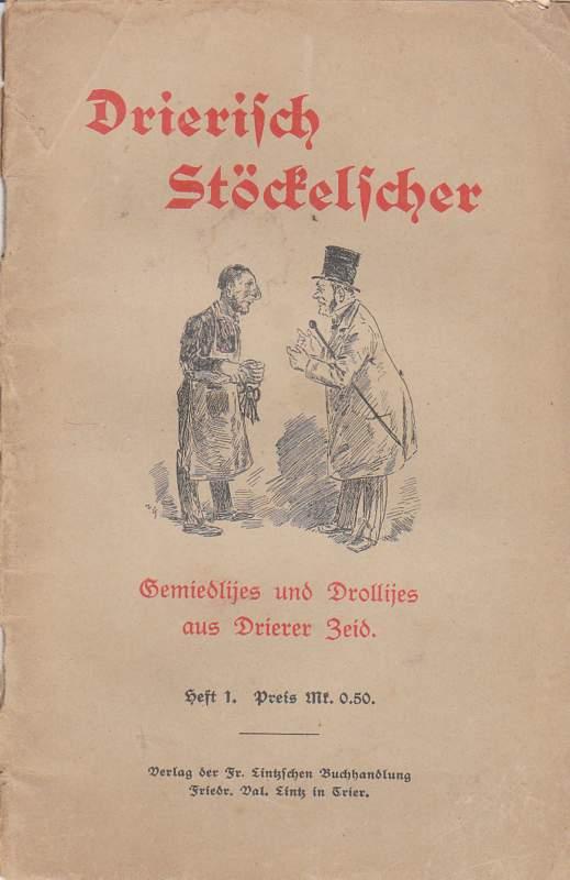 Drierisch Stöckelscher.