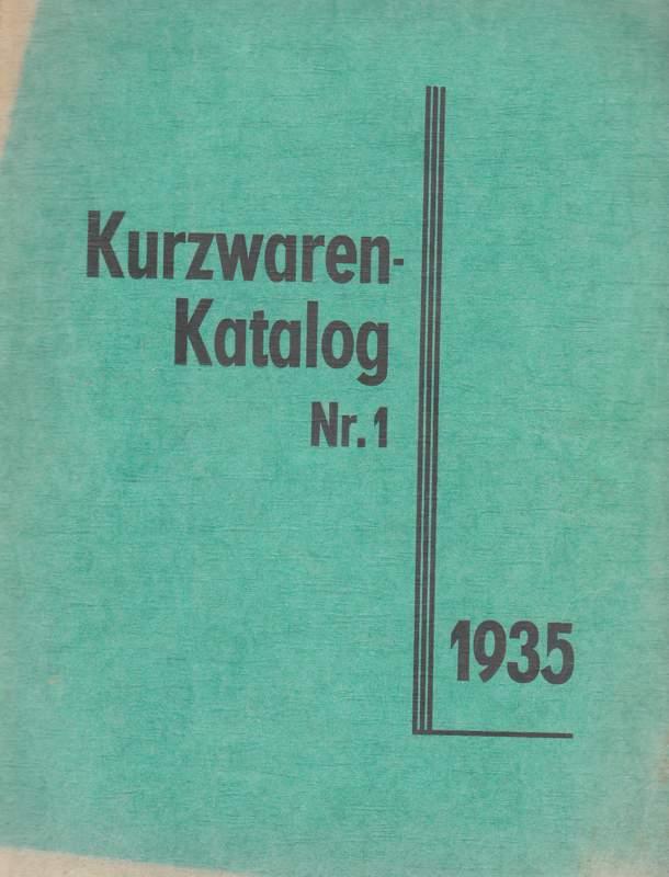 Kurzwaren-Katalog Nr. 1 April 1935.