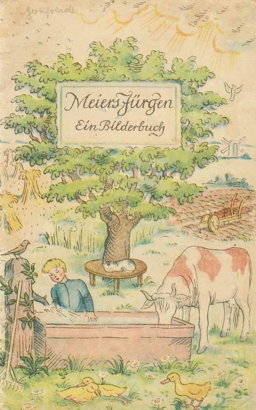 Meiers Jürgen. Ein Bilderbuch. Zweite Auflage