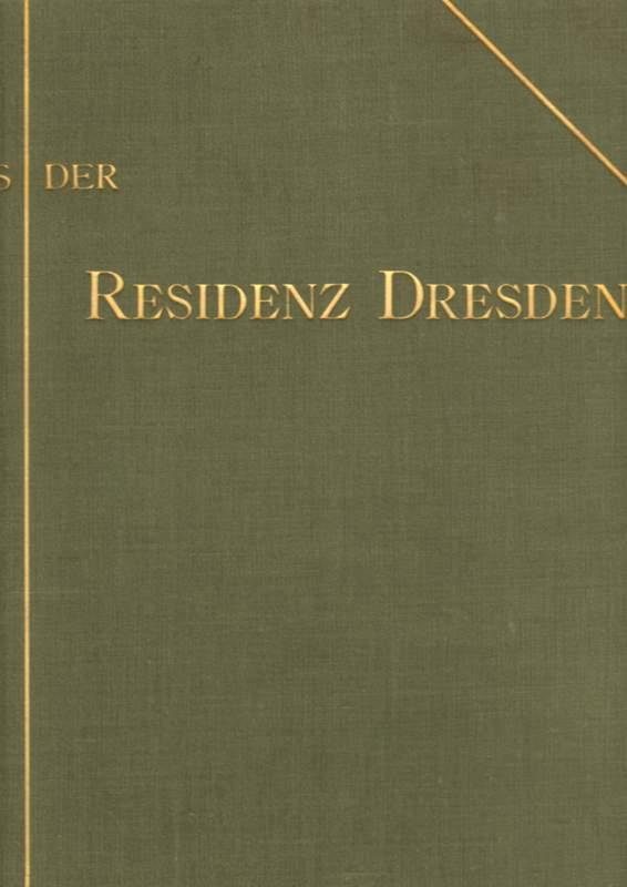 Aus der Residenz Dresden.
