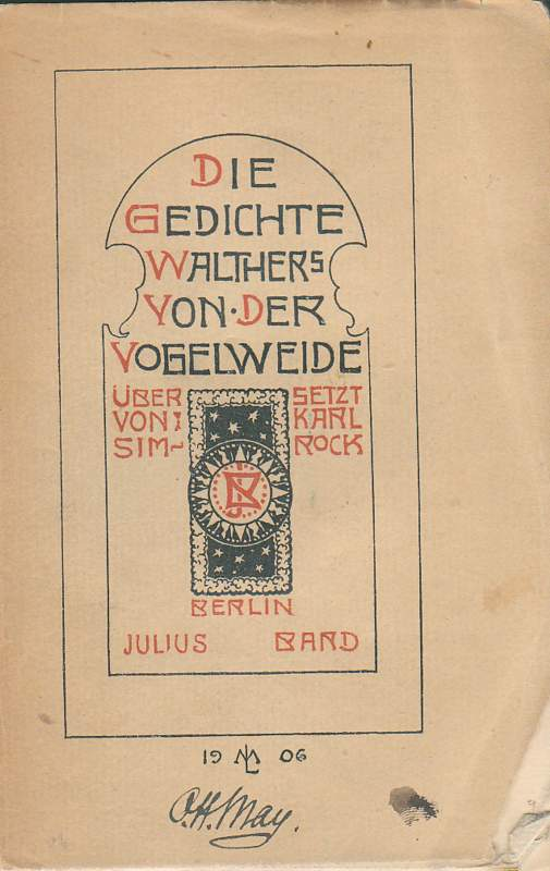 Die Gedichte Walthers von der Vogelweide.