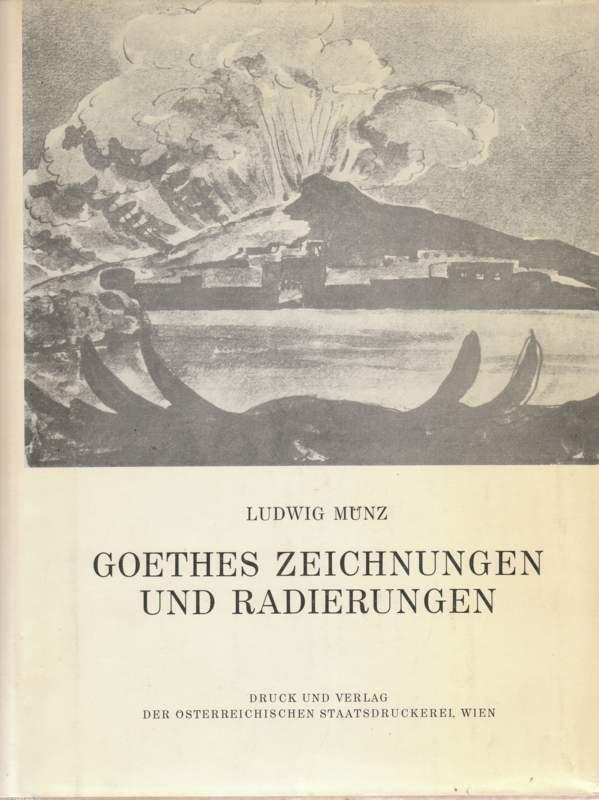Goethes Zeichnungen und Radierungen.