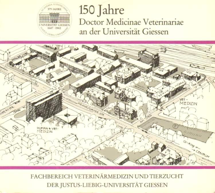 150 Jahre Doctor Medicinae Veterinariae an der Universität Giessen.