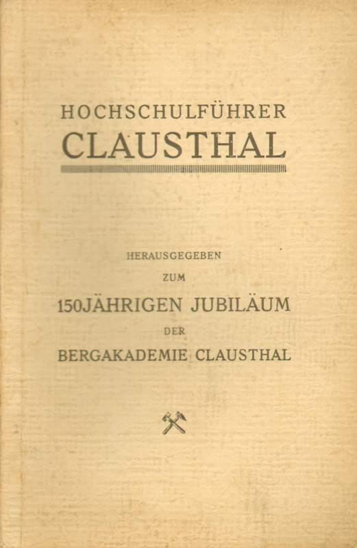 Stämmer, Otto A. und W. (Hrsg.) Oppermann: Hochschulführer Clausthal.