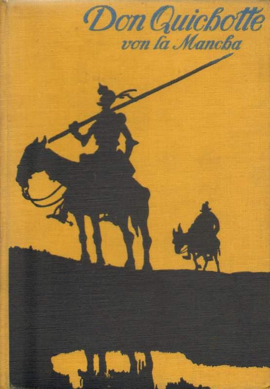 Don Quichotte von La Mancha.