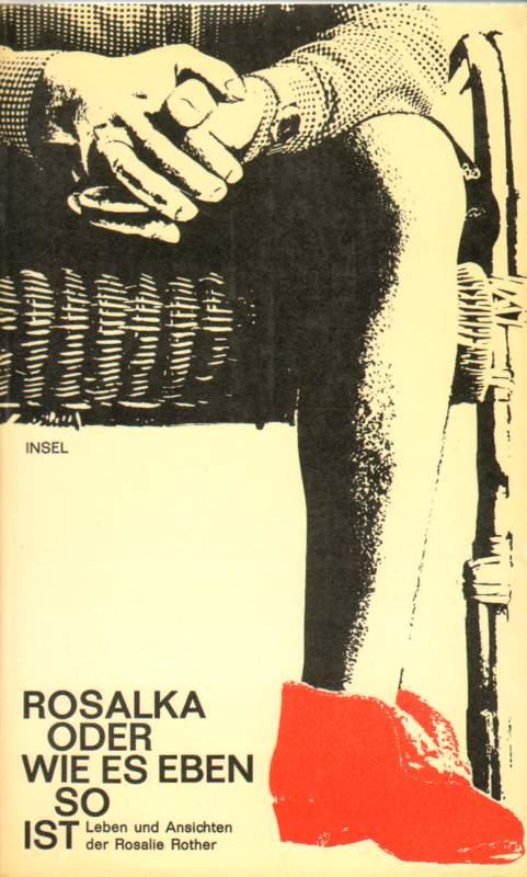 Rosalka oder wie es eben so ist.